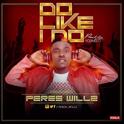 Peres-Willz-Do-Like-I-Do-Art
