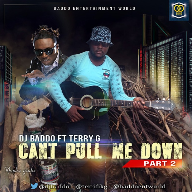 Dj_Baddo_Ft_Terry_G_-_Cant_Pull_Me_Down_Part_2
