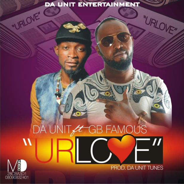 UR LOVE ARTWORK (DA UNIT & GB FAMOUS)