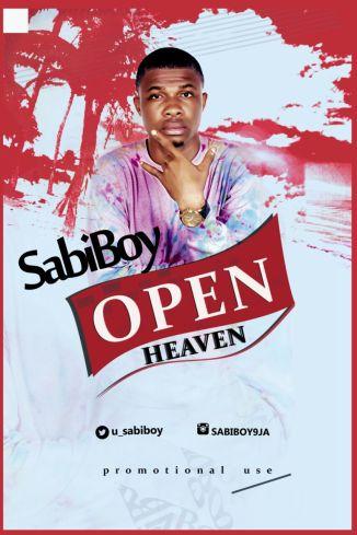 Sabi Boy - Open Heaven Artwork
